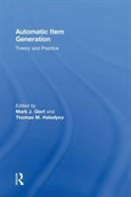 AU272 • Buy Automatic Item Generation: Theory And Practice By Mark J. Gierl