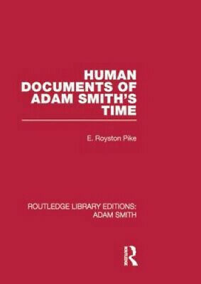 AU43.69 • Buy Human Documents Of Adam Smith's Time (Routledge Library Editions: Adam Smith)