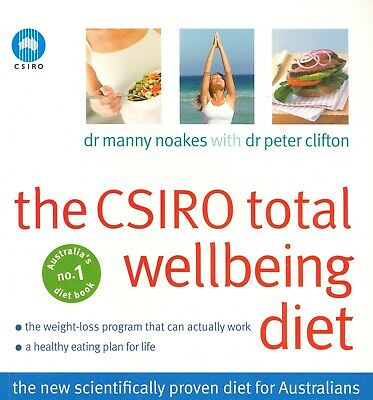 AU24.95 • Buy The CSIRO Total Wellbeing Diet By Peter Clifton, Dr Manny Noakes (Paperback)