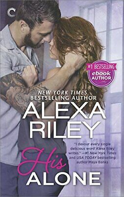 AU25.43 • Buy HIS ALONE: A FULL-LENGTH NOVEL (FOR HER) By Alexa Riley **BRAND NEW**