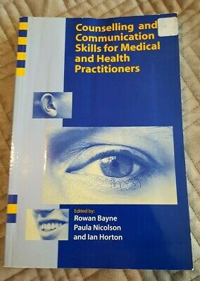Counselling And Communication Skills For Medical And Health Practitioners. Bayne • 6£