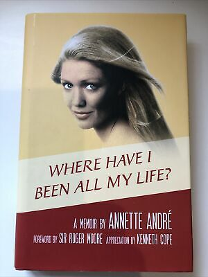 Where Have I Been All My Life Annette Andre Signed • 4.80£