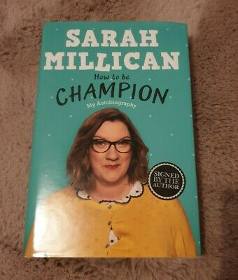 Sarah Millican How To Be Champion SIGNED Comedian Autobiography Hardback Book • 4.50£