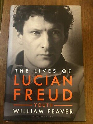 The Lives Of Lucian Freud : YOUTH 1922 - 1968 By William Feaver (2019, Hardback) • 15£