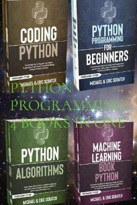 AU46.93 • Buy Python Programming: 4 Books In One: Python For Beginners, Coding Python,