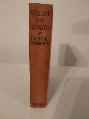 William The Gangster Richmal Crompton, 1940 Hardback By Newnes Just William Book • 10£