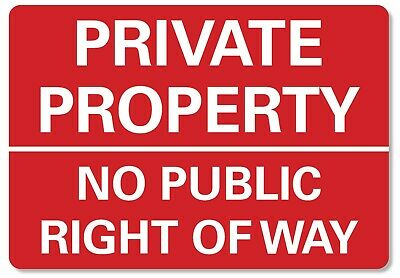 £6.99 • Buy METAL SIGN Private Property No Public Right Of Way  Metal Waterproof Red White