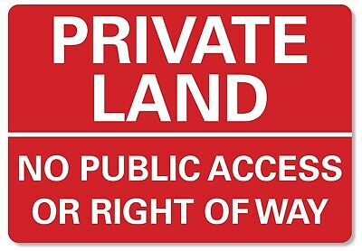 £4.99 • Buy METAL SIGN Private Land No Public Access Right Of Way Metal Waterproof Red White