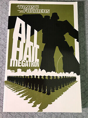£12.93 • Buy Transformers All Hail Megatron, IDW, First Printing, Trade Paperback, TPB