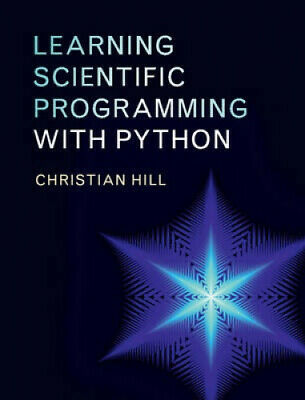 AU127.27 • Buy Learning Scientific Programming With Python By Christian Hill