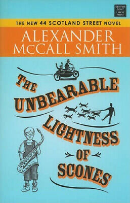 AU55.53 • Buy The Unbearable Lightness Of Scones By Alexander McCall Smith