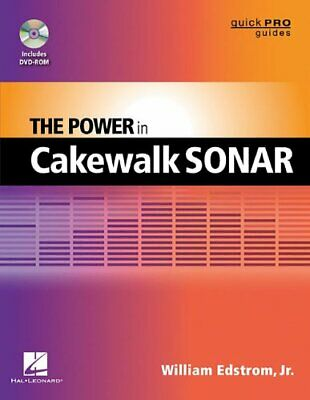 POWER IN CAKEWALK SONAR (QUICK PRO GUIDES) (QUICK PRO By William Edstrom Jr. VG+ • 14.27£