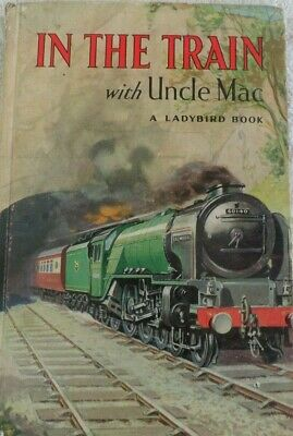 Ladybird Book  In The Train With Uncle Mac  • 1.99£
