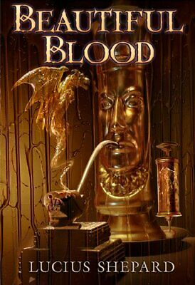 £28.28 • Buy BEAUTIFUL BLOOD By Lucius Shepard - Hardcover **BRAND NEW**