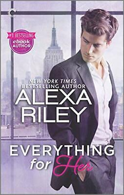 AU29.35 • Buy EVERYTHING FOR HER: A FULL-LENGTH NOVEL OF SEXY OBSESSION By Alexa Riley **NEW**