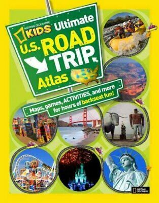 NATIONAL GEOGRAPHIC KIDS ULTIMATE U.S. ROAD TRIP ATLAS: By Crispin Boyer • 14.10£