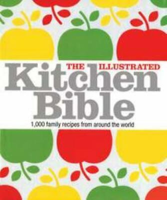 The Illustrated Kitchen Bible Blashford-Snell, Victoria; Cookbook Baking • 7.09£