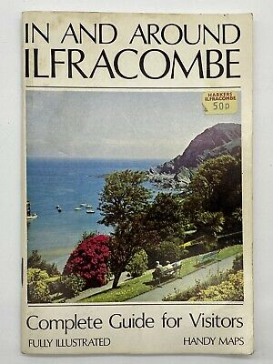 In & Around Ilfracombe Complete Guide For Visitors Illustrated With Maps • 3.95£