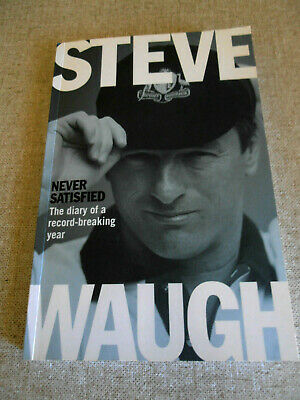 AU25 • Buy Steve Waugh Signed Aussie Legend -   Never Satisfied The Diary . Cricket Book.