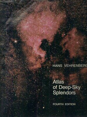 ATLAS OF DEEP-SKY SPLENDORS By Hans Vehrenberg - Hardcover *Excellent Condition* • 43.46£