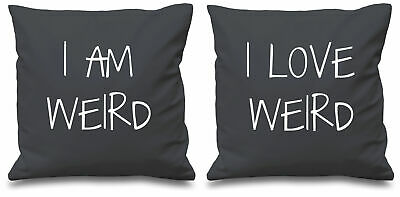 I Am Weird I Love Weird Grey Cushion Covers 16  X 16  Couples Cushions Valentine • 19.89£