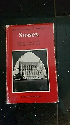 The Buildings Of England `Sussex` By Ian Nairn /Nikolaus Pevsner 1977 • 8£