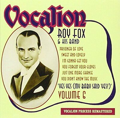 Vol.6 - Yes Yes (my.. [] [audio ] Roy Fox & His Band - CD • 30.37£
