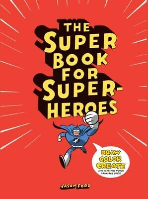 Super Book For Super Heroes - Ford Jason Laurence King Publishing Paperback  Sof • 15.44£