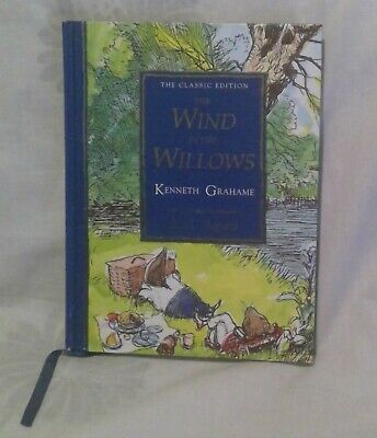 £9.90 • Buy The Wind In The Willows The Classic  Edition Hardback Book - Kenneth Grahame