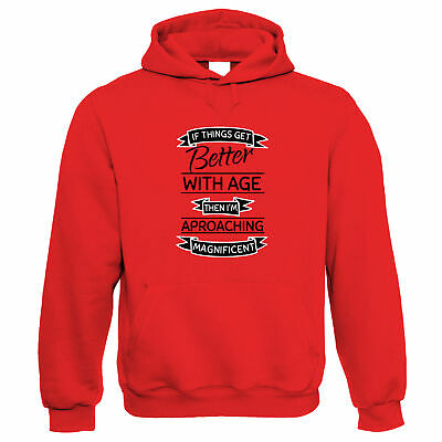 Better With Age Approaching Magnificent, Hoodie - Funny Gift Him Her Birthday • 24.99£