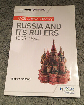 My Revision Notes: OCR A-level History: Russia And Its Rulers 1855-1964 By... • 5£