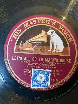 78RPM Hot Dance: Savoy Orpheans 'Let's All Go To Mary's House'  • 9.99£