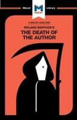 AU14.41 • Buy An Analysis Of Roland Barthes's The Death Of The Author (The Macat Library)