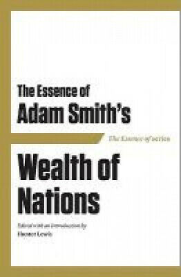 AU28.75 • Buy The Essence Of Adam Smith's Wealth Of Nations By Hunter Lewis