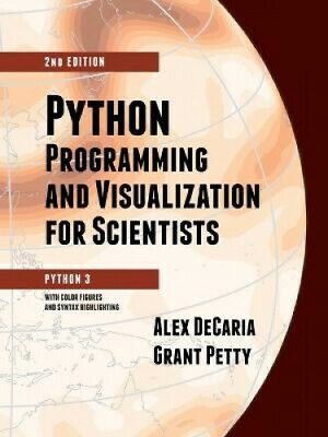 AU59.70 • Buy Python Programming And Visualization For Scientists By Alex Decaria