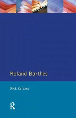 AU210 • Buy Roland Barthes By Rick Rylance