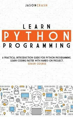 AU38.13 • Buy Learn Python Programming: A Practical Introduction Guide For Python