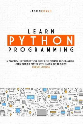 AU30.11 • Buy Learn Python Programming: A Practical Introduction Guide For Python