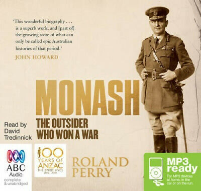 AU30.35 • Buy Monash: The Outsider Who Won A War [Audio] By Roland Perry