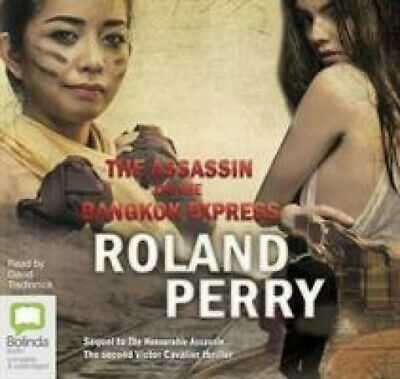 AU34.24 • Buy The Assassin On The Bangkok Express (Victor Cavalier) [Audio] By Roland Perry