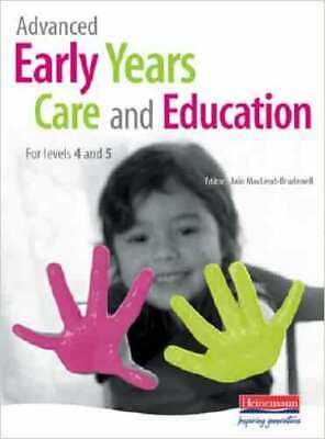 £4.96 • Buy Advanced Early Years Care And Education (for NVQ 4 And Foundation Degrees) By...