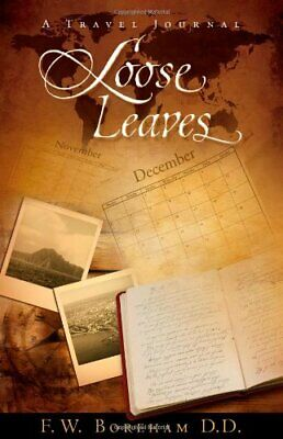 $ CDN28.68 • Buy LOOSE LEAVES: A TRAVEL JOURNAL By F. W. Boreham **BRAND NEW**