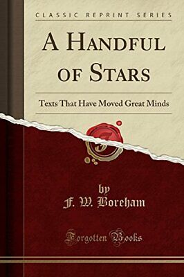 $ CDN38.11 • Buy A HANDFUL OF STARS TEXTS THAT HAVE MOVED GREAT MINDS By F. W. Boreham BRAND NEW