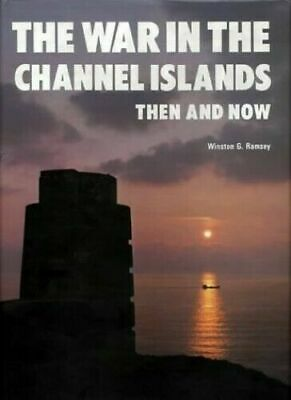 £22.76 • Buy The War In The Channel Islands Then And Now (After The Battle), Ramsey, Winston