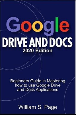 AU17.45 • Buy Google Drive And Docs 2020 Edition: Beginners Guide In Mastering How To Use...