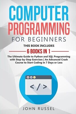£20 • Buy Computer Programming For Beginners: 6 Books In 1: The Ultimate Guide To Pyt...