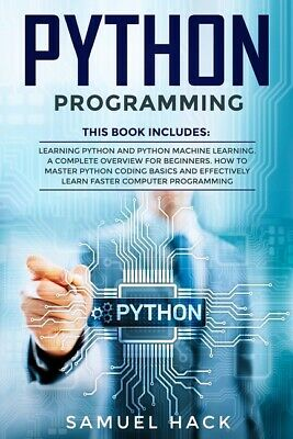 £20.55 • Buy Python Programming: Books In 1: Learning Python And Python Machine Learning...