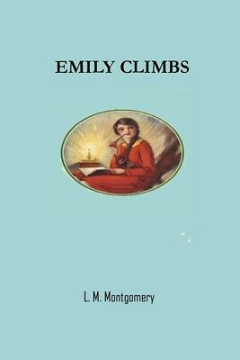 £35.79 • Buy Emily Climbs: L M Montgomery Lm Lucy Maud Books