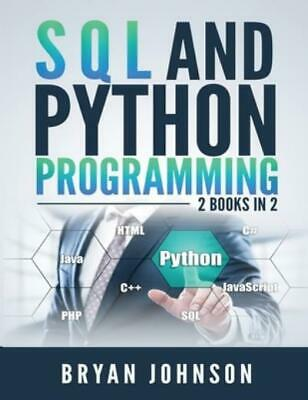 £17.72 • Buy Sql And Python Programming: 2 Books In 1!