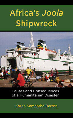 £81.11 • Buy Africa's Joola Shipwreck: Causes And Consequences Of A Humanitarian Disaste...